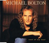 Michael Bolton - Soul Of My Soul