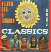 The Classics - Yellow Sun Of Ecuador