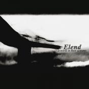 Elend - A World in Their Screams