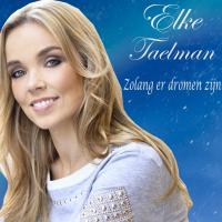 Elke Taelman - Zolang er dromen zijn