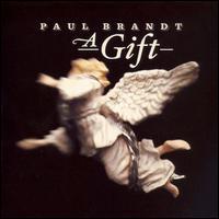 Paul Brandt - A Gift