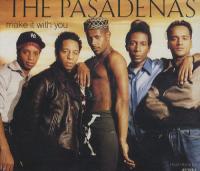 The Pasadenas - Make It With You
