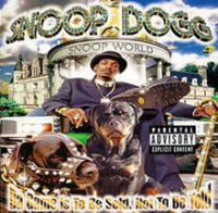 Snoop Dogg - Da Came Is To Be Sold, Not To Be Told