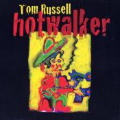 Tom Russell - Hotwalker