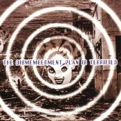The Dismemberment Plan - The Dismemberment Plan Is Terrified