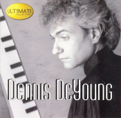 Dennis DeYoung - Ultimate Collection