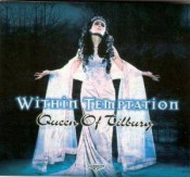 Within Temptation - Queen Of Tilburg (2002)