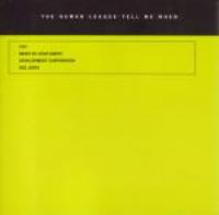 The Human League - Tell Me When