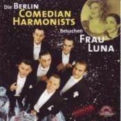 Berlin Comedian Harmonists - Die Berlin Comedian Harmonists besuchen Frau Luna