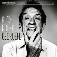 Alex Roeka - Gegroefd