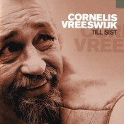 Cornelis Vreeswijk - Till Sist