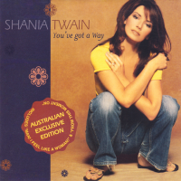 Shania Twain - You've Got A Way (Australian Exclusive) (1999)
