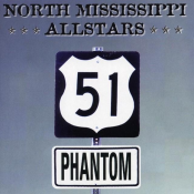 North Mississippi Allstars - 51 Phantom