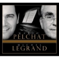 Mario Pelchat - Mario Pelchat - Michel Legrand