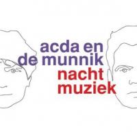 Acda En De Munnik - Nachtmuziek
