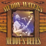 Muddy Waters - Muddy's Blues