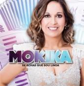 Mokika - Se achas que sou linda