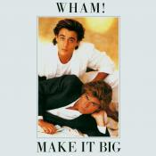 Wham! - Make It Big