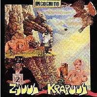 Zjuul Krapuul - Incognito