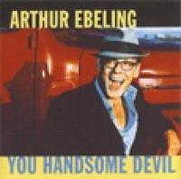 Arthur Ebeling - You Handsome Devil