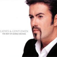 George Michael - Ladies & Gentlemen: The Best of George Michael