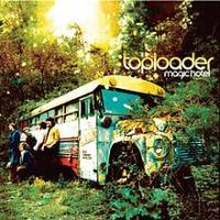 Toploader - Magic Hotel