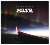 Michael Learns To Rock (MLTR) - Scandinavia
