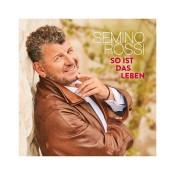 Semino Rossi - So ist das Leben