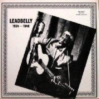Leadbelly (Lead Belly) - Leadbelly 1934-1946