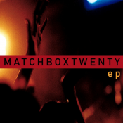 Matchbox Twenty - EP