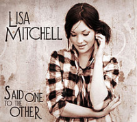 Lisa Mitchell - Said One To The Other