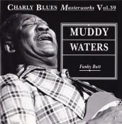 Muddy Waters - Funky Butt