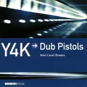 Dub Pistols - Y4K
