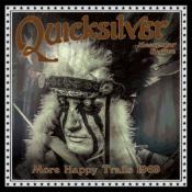 Quicksilver Messenger Service - More Happy Trails 1969