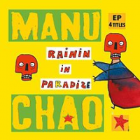 Manu Chao - Rainin Paradize