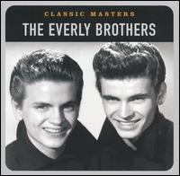 The Everly Brothers - Classic Masters