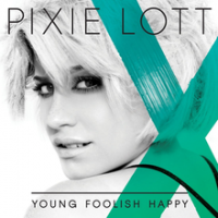 Pixie Lott - Young Foolish Happy (deluxe edition)