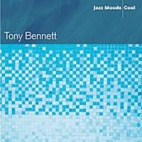 Tony Bennett - Jazz Moods: Cool