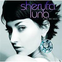Sheryfa Luna - Si Tu Me Vois