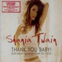 Shania Twain - Thank You Baby!