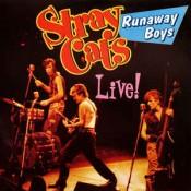 Stray Cats - Runaway Boys - Live