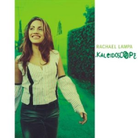 Rachael Lampa - Kaleidoscope