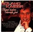 Roland Kaiser - Engel Haben Niemals Frei