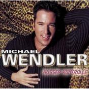 Michael Wendler - Außer Kontrolle
