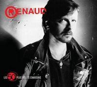 Renaud - Les 50 plus belles chansons