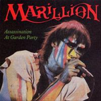 Marillion - Assassination At Garden Party