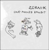 Zornik - One Armed Bandit