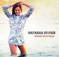 Natasha Saint-Pier (Natasha St-Pier) - Bonne Nouvelle
