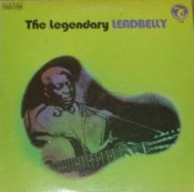 Leadbelly (Lead Belly) - The Legendary Leadbelly