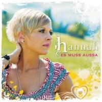 Hannah - Es muss aussa